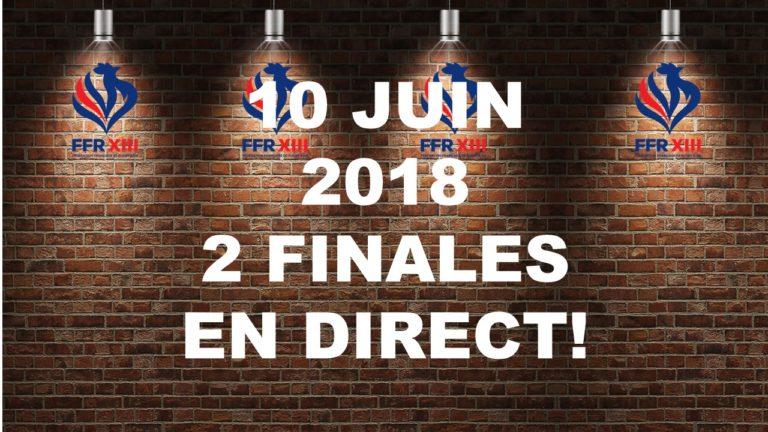 Les finales du 10 juin en direct sur FFRXIII TV!
